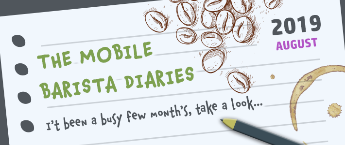 The mobile barista diaries: Edition 4